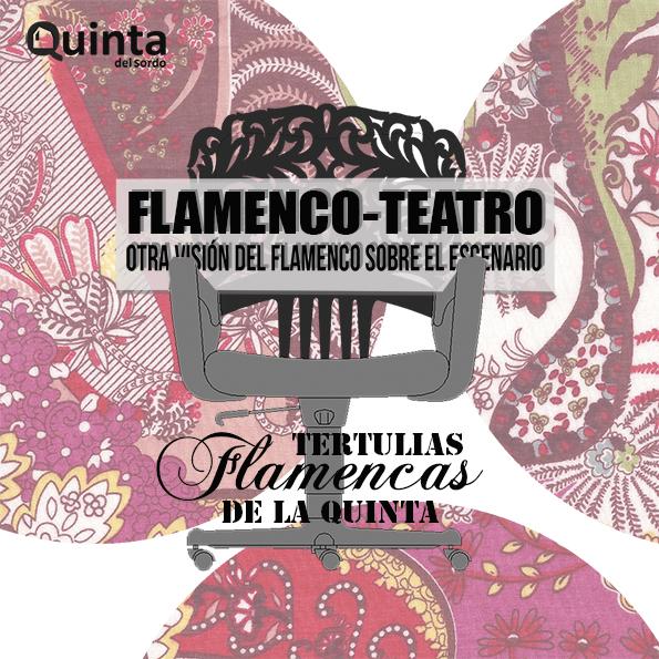 Tertulias flamencas: FLAMENCO – TEATRO