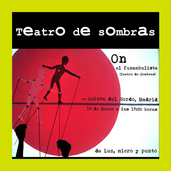 Teatro de Sombras: On el Funambulista