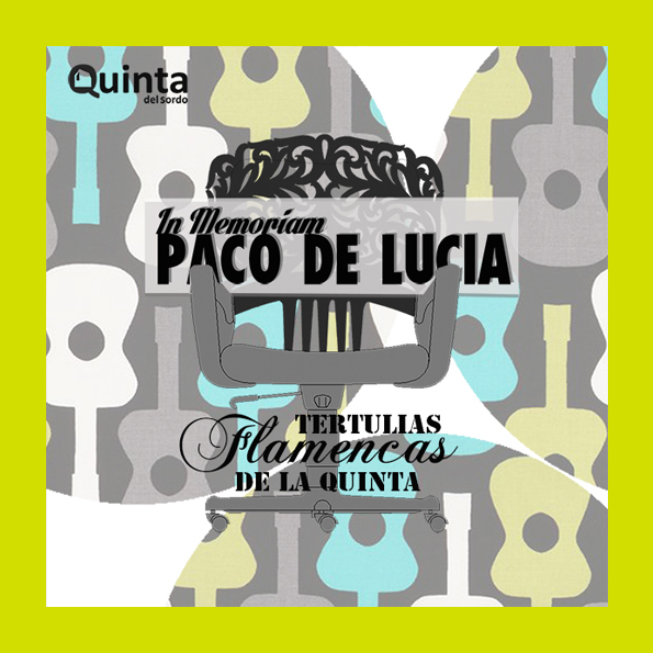 Tertulias Flamencas: In memoriam Paco de Lucía.