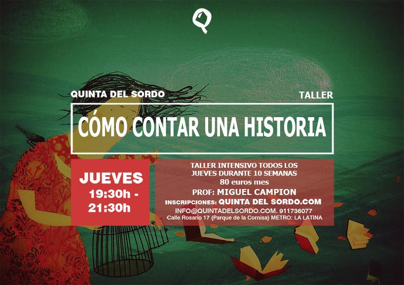 TALLER COMO CONTAR UNA HISTORIA - Quinta del Sordo