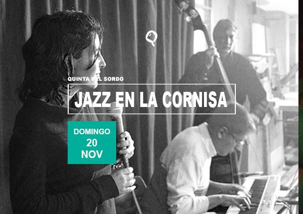 Concierto jazz en la cornisa noviembre quinta del sordo for Conciertos jazz madrid